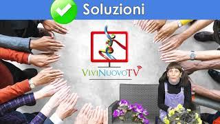 Perché è nata ViviNuovoTV?